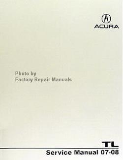 Acura Service Manual 07-08 TL